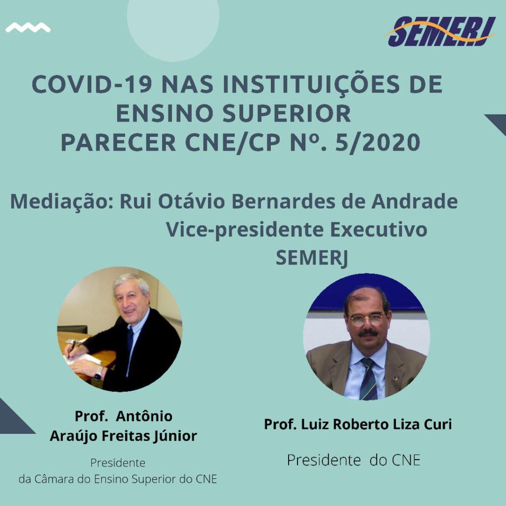 ENCONTRO VIRTUAL SOBRE COVID-19 NAS INSTITUIÇÕES DE ENSINO SUPERIOR – PARECER CNE/CP N⁰. 5 /2020.