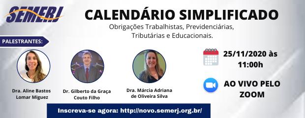 Calendário Simplificado – Obrigações Trabalhistas, Previdenciárias, Tributárias e Educacionais